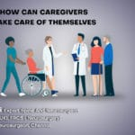 How Can Caregivers Take Care of Themselves?