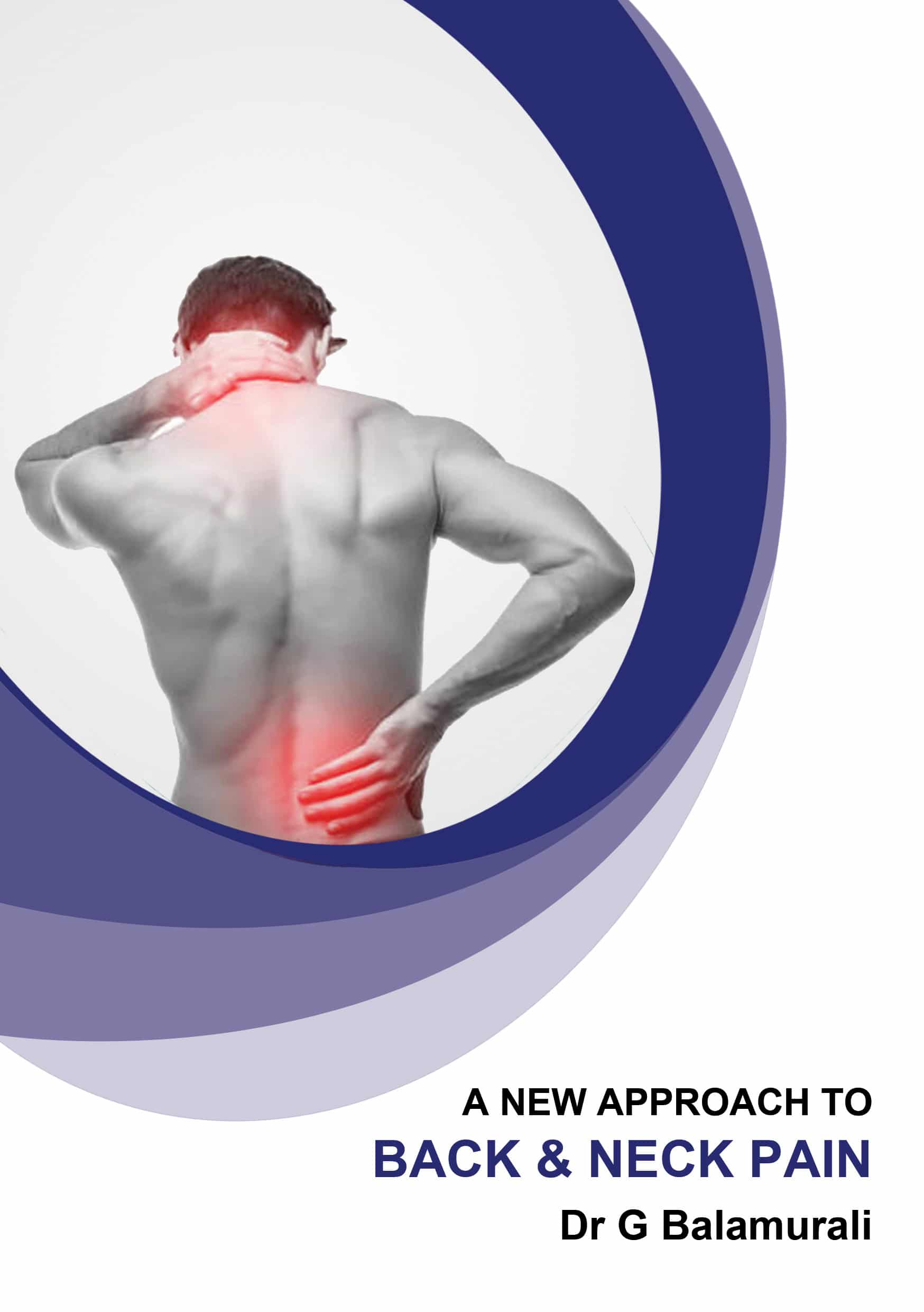 Front page of A New Approach To Back & Neck Pain Book Written By Dr.G.Balamurali